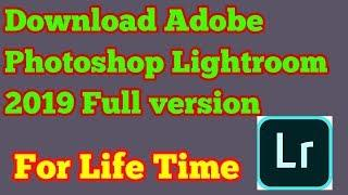 How to Install Adobe Photoshop Lightroom CC 2 0 1 2019 x64 Product